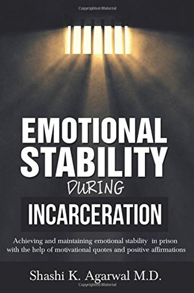 Emotional Stability During Incarceration