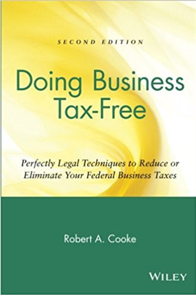 Doing Business Tax Free: Perfectly Legal Technique