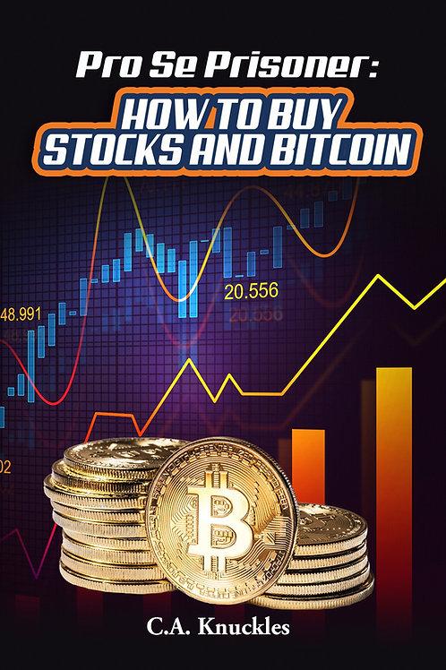 Pro Se Prisoner How to Buy Stocks and Bitcoin