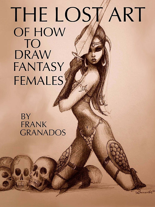 The Lost Art of How to Draw Fantasy Females