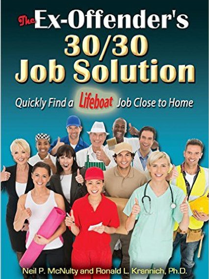 The Ex-Offender's 30/30 Job Solution: Your Lifeboa