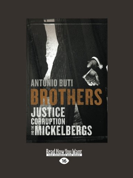 Brothers: Justice, Corruption and the Mickelbergs