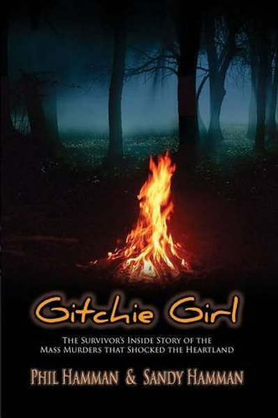 Gitchie Girl: The Survivor's Inside Story of the M