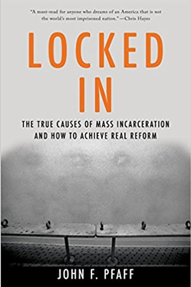 Locked In: The True Causes of Mass Incarceration