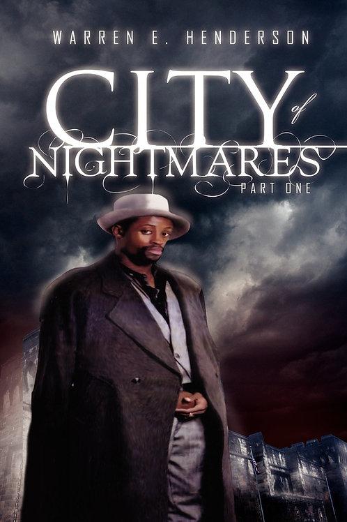 City of Nightmares Part 1