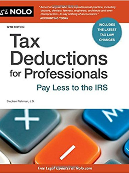 Tax Deductions For Professionals, 4th Edition