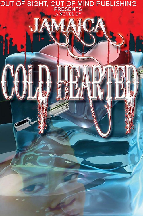 Cold Hearted by Jamaica