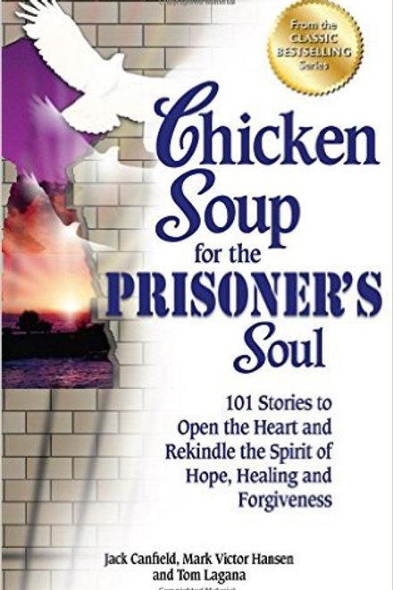 Chicken Soup for the Prisoner's Soul: 101 Stories