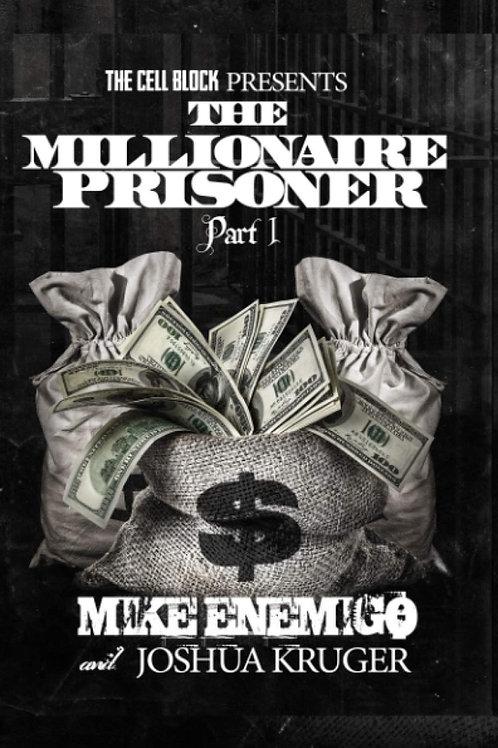 The Millionaire Prisoner Part 1