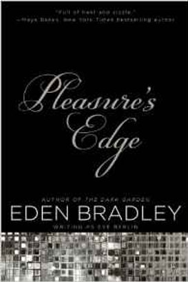 Pleasure's Edge, by Eden Bradley writing as