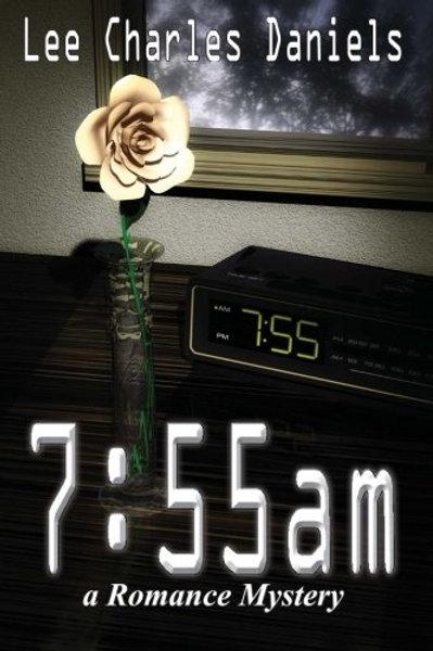 7:55 AM by Lee Charles Daniels