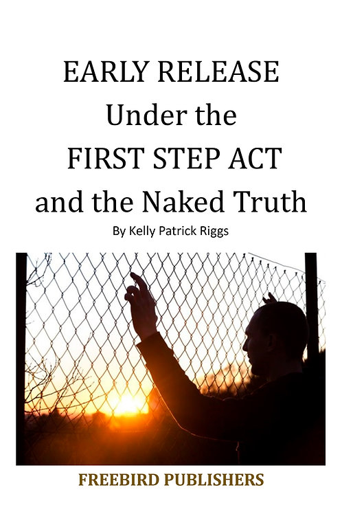 EARLY RELEASE Under the FIRST STEP ACT w/Tracking