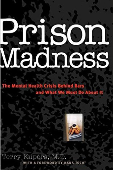Prison Madness: The Mental Health Crisis Behind Ba