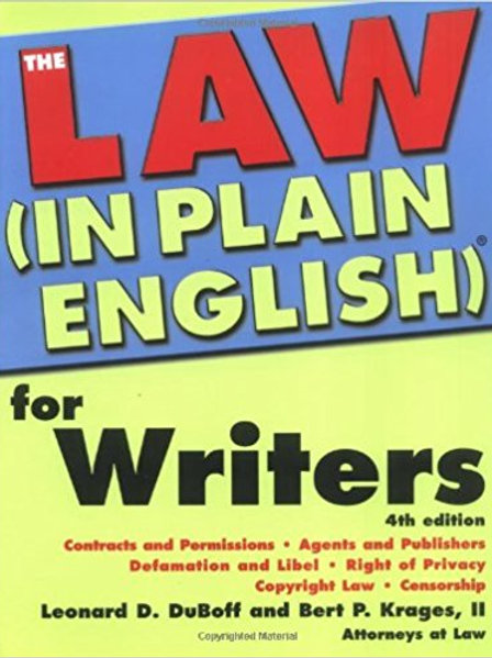 Law (in Plain English) for Writers