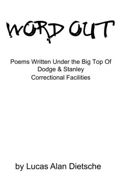 Word Out: Poems... by Lucas A. Dietsche