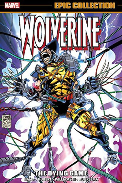 Wolverine Epic Collection: The Dying Game (Epic Co