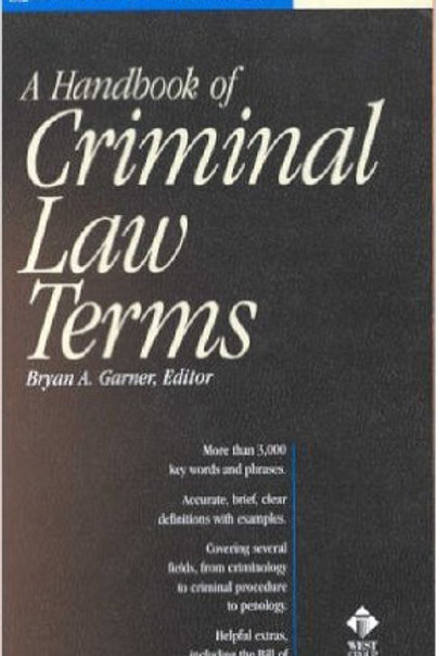 A Handbook of Criminal Law Terms (Black's Law Dict