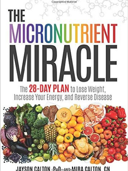 The Micronutrient Miracle: The 28-Day Plan to Lose