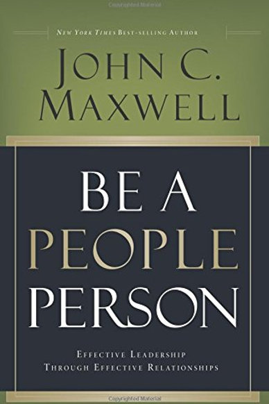 Be a People Person: Effective Leadership Through..