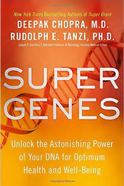 Super Genes: Unlock the Astonishing Power of Your