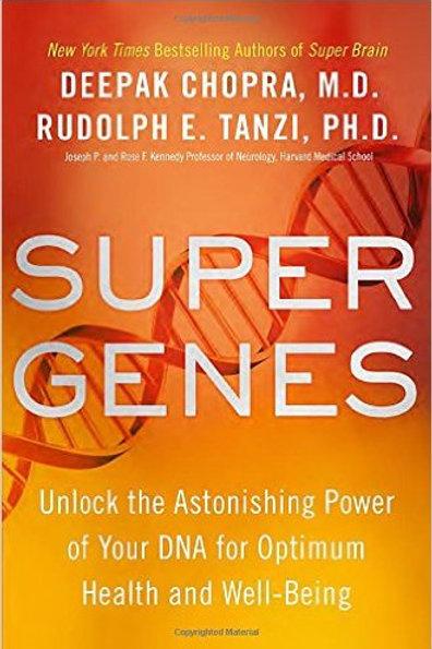 Super Genes: Unlock the Astonishing Power of Your