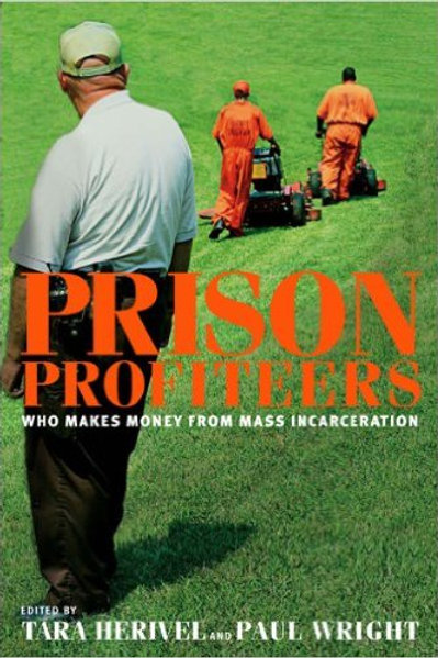Prison Profiteers: Who Makes Money from Mass....