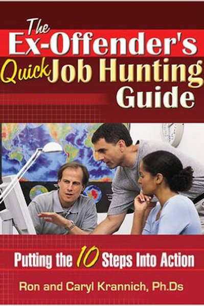 The Ex-Offender's Quick Job Hunting Guide: Putting