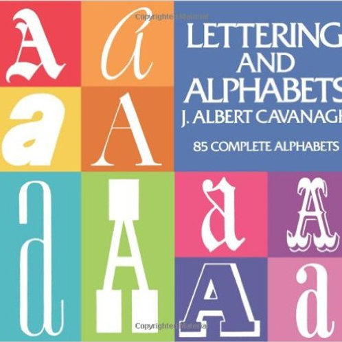 Lettering and Alphabets: 85 Complete Alphabets...