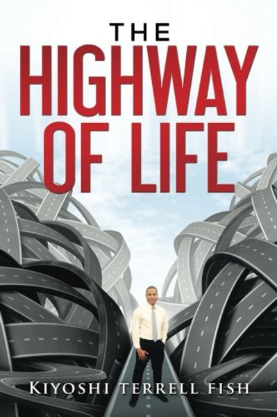 The Highway of Life