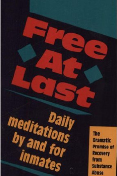 Free at Last: Daily Meditations by and for Inmates
