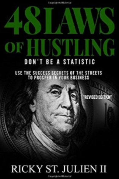 48 Laws of Hustling: Don't Be a Statistic