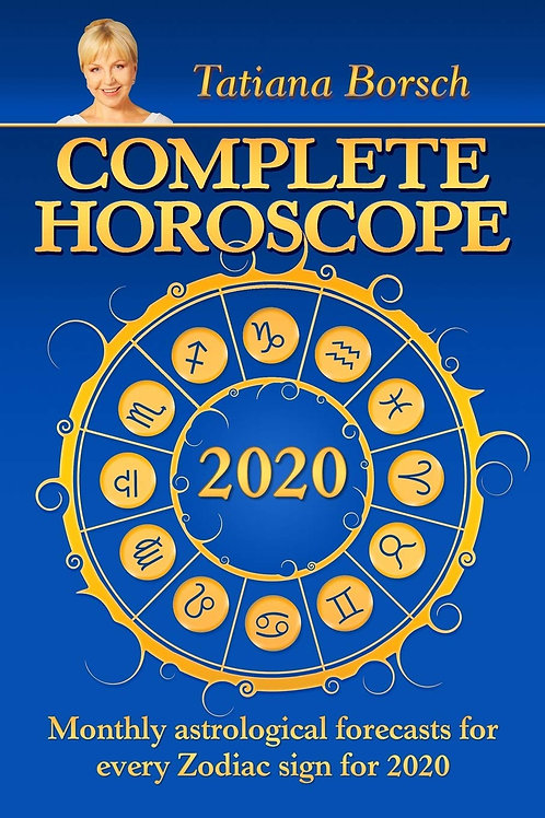 Complete Horoscope 2020: Monthly Astrological Forecasts for Every Zodiac Sign