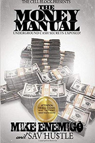 The Money Manual: Underground Cash Secrets Exposed