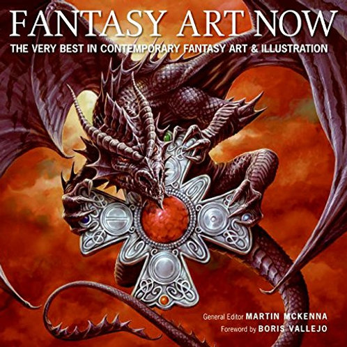 Fantasy Art Now: The Very Best in Contemporary...
