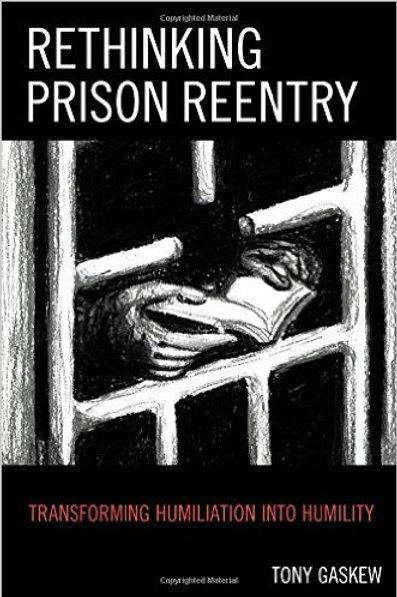 Rethinking Prison Reentry: Transforming...