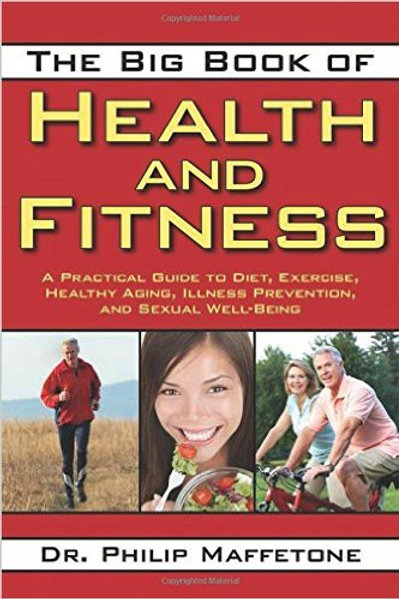 The Big Book of Health and Fitness: A Practical...