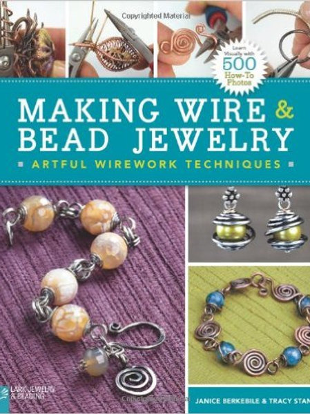 Making Wire and Bead Jewelry