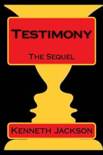 Testimony: The Sequel