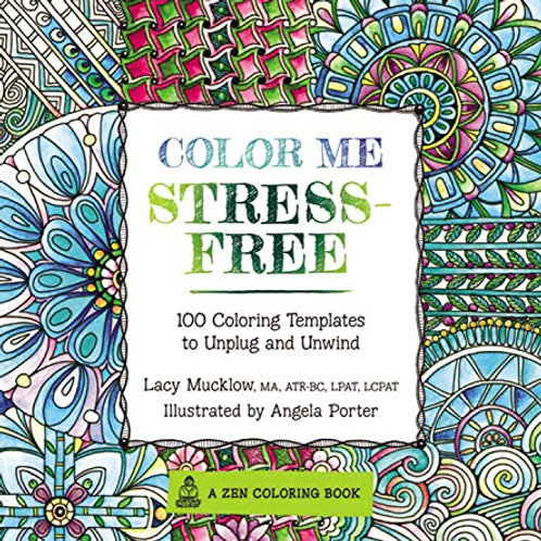 Color Me Stress-Free: Nearly 100 Coloring Template