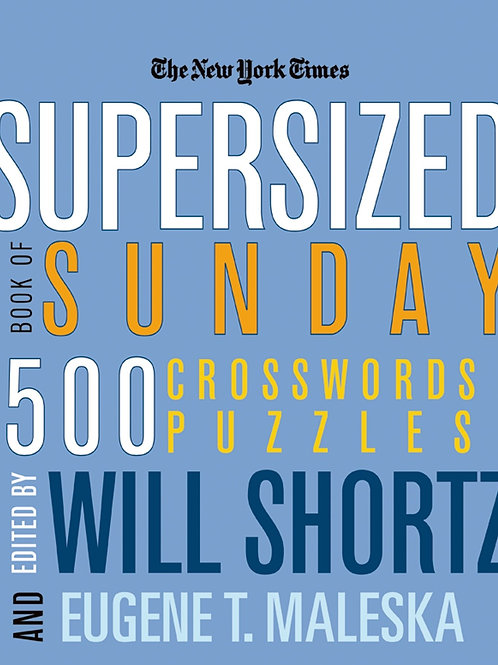 New York Times Supersized Book of Sunday Crossword