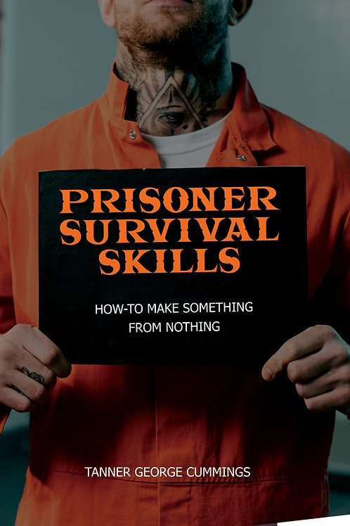 Prisoner Survival Skills