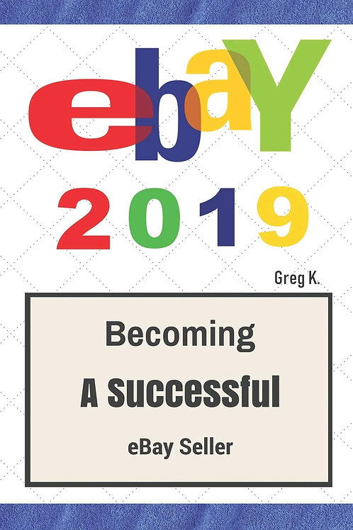 ebay: How to Sell on eBay and Make Money for Beginners 2019