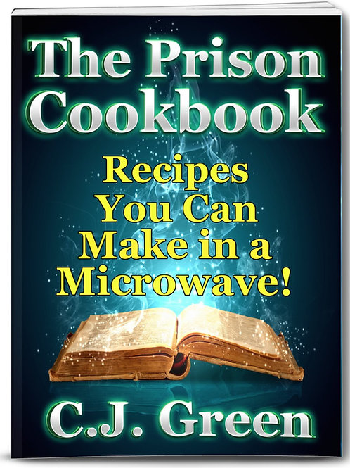 The Prison Cookbook: A Cookbook for Prison Inmates