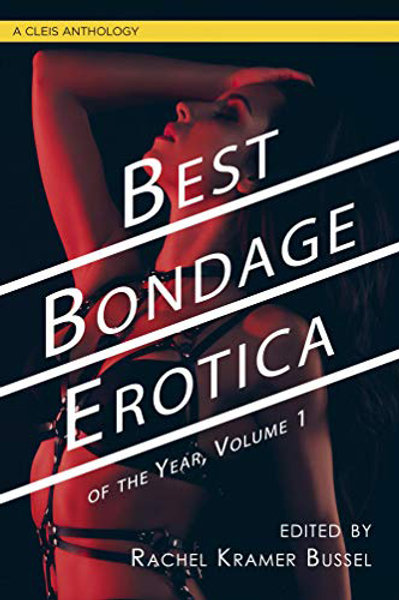 Best Bondage Erotica of the Year Edition