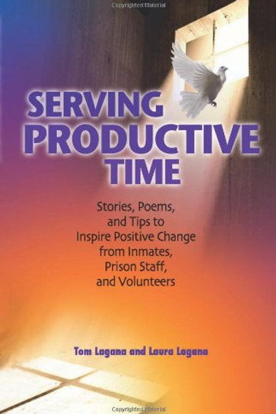 Serving Productive Time: Stories, Poems, and Tips