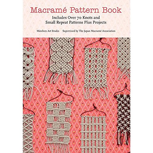 Macrame Pattern Book: Knots & Projects