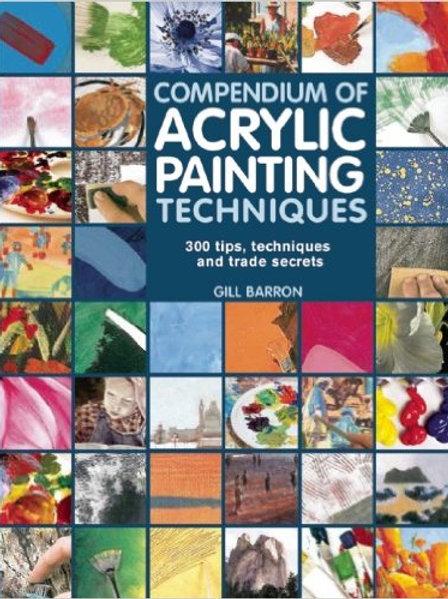 Compendium of Acrylic Painting Techniques: 300 Tip