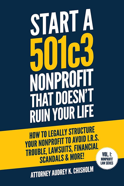 Start A 501c3 Nonprofit That Doesn't Ruin Your Life