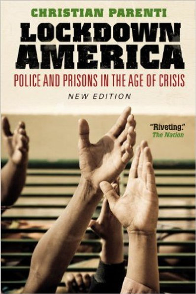 Lockdown America: Police and Prisons in the Age of