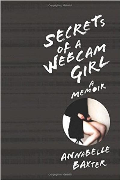 Secrets of a Webcam Girl